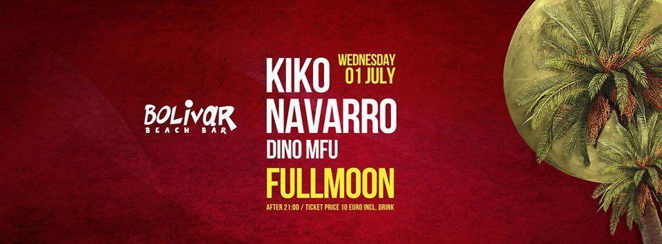 FULLMOON PARTY-KIKO NAVARRO | DINO MFU