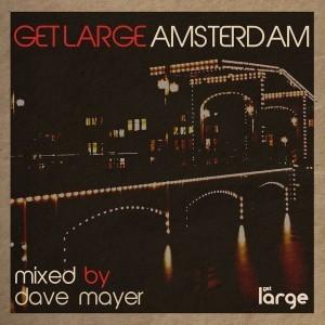 Various | Get Large Amsterdam 2013