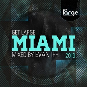Various | Get Large Miami 2013