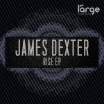 James Dexter | Rise EP