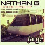 Nathan G | Future Proof EP