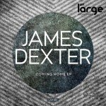 James Dexter | Coming Home EP