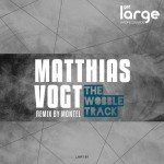 Matthias Vogt | The Wobble Track