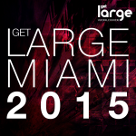 Various | Get Large Miami 2015