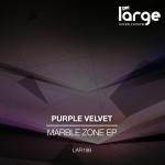 Purple Velvet | Marble Zone EP