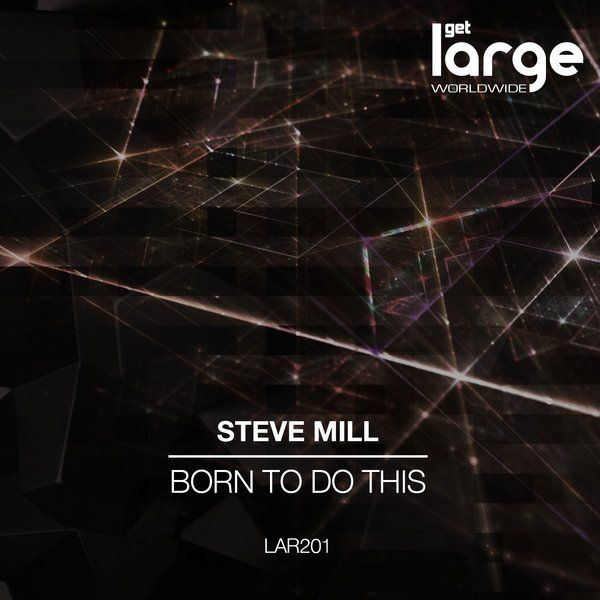 Steve Mill | Born To Do This | Review on This Is Why We Dance