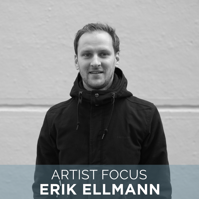 Artist Focus | Erik Ellmann