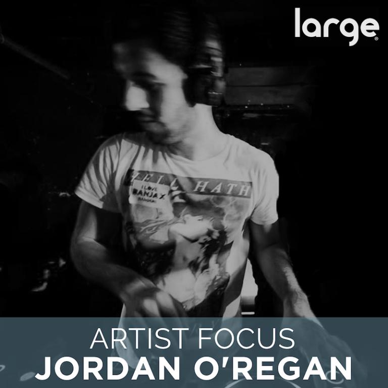 Artist Focus | Jordan O'Regan