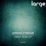Jordan O'Regan | Park Row EP