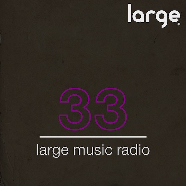 Large Music Radio 33 Mixed By Studioheist