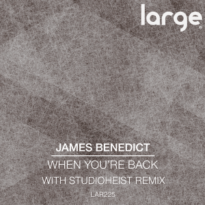 James Benedict | When You're Back