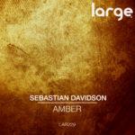 Sebastian Davidson | Amber EP