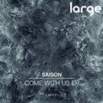 Saison | Come With Us EP