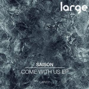 Saison | Come With Us EP