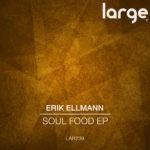 Erik Ellmann | Soul Food EP