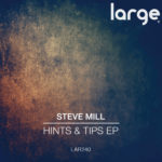 Steve Mill | Hints & Tips EP