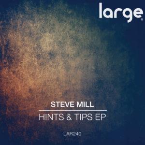 Steve Mill | Hints & Tips EP