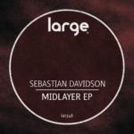 Sebastian Davidson | Midlayer EP
