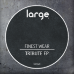 Finest Wear | Tribute EP