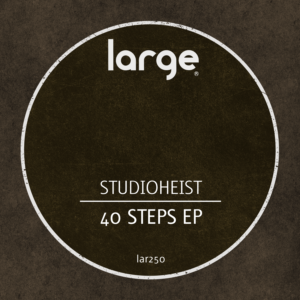 Studioheist | 40 Steps EP