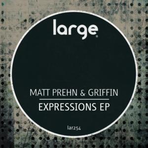 Matt Prehn & Griffin | Expressions EP