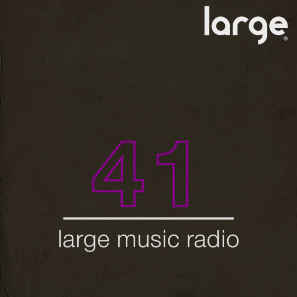Large Music Radio 41 mixed by Hurlee