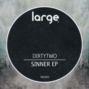 Dirtytwo | Sinner EP