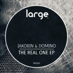 Jakobin & Domino | The Real One EP