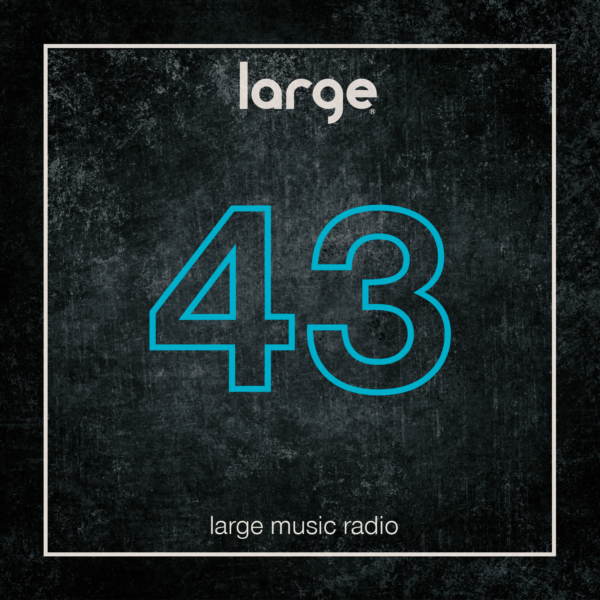 Large Music Radio 43 mixed by Studioheist