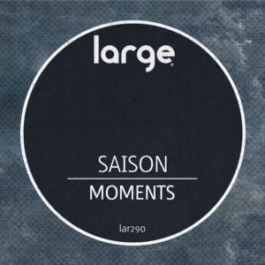 Saison | Moments