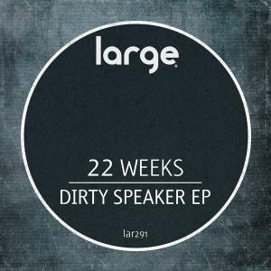 Dirty Speaker EP
