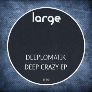 Deep Crazy EP