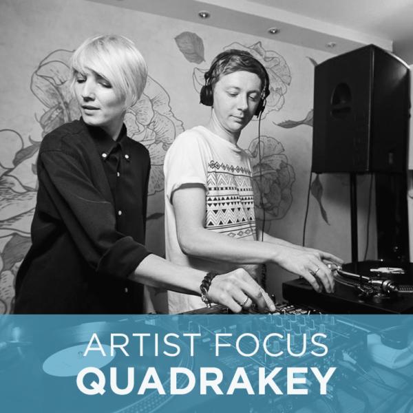 Artist Focus: Quadrakey