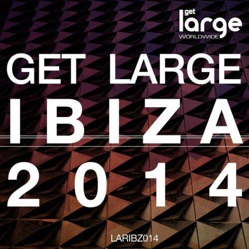 Get Large Ibiza 2014