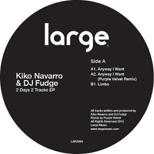 Kiko Navarro & DJ Fudge | 2 Days 2 Tracks ep (12 inch vinyl)