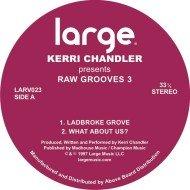 Kerri Chandler | Raw Grooves 3