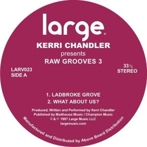 Kerri Chandler | Raw Grooves 3