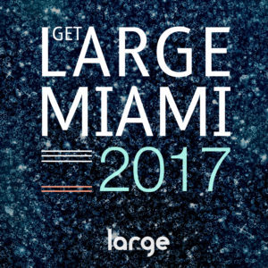Various | Get Large Miami 2017