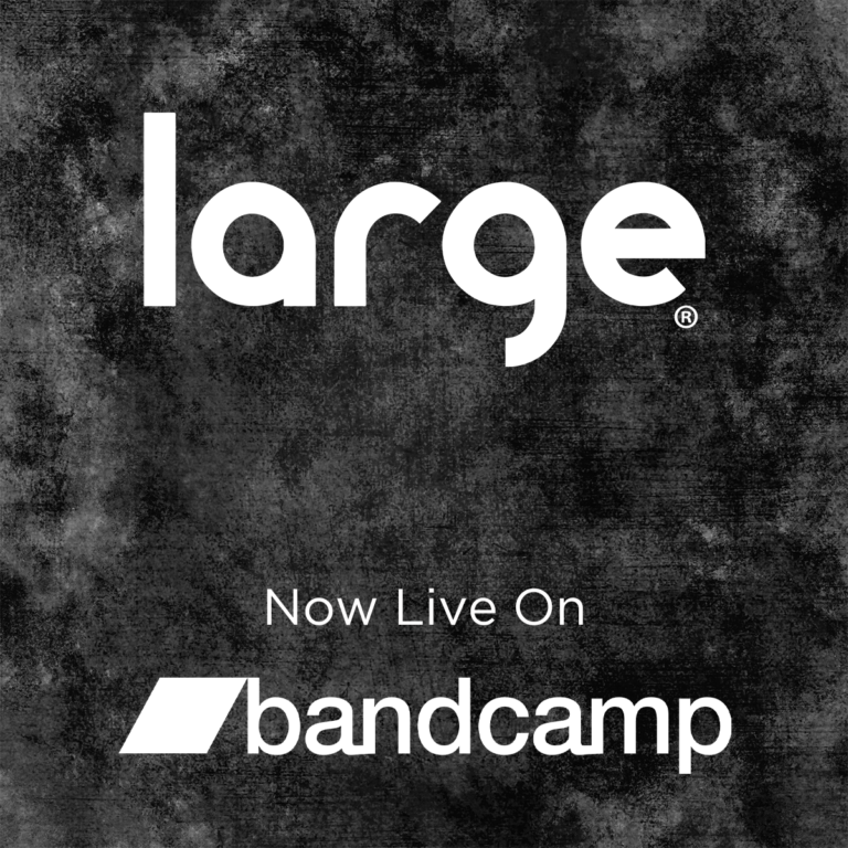 Large Music now on Bandcamp